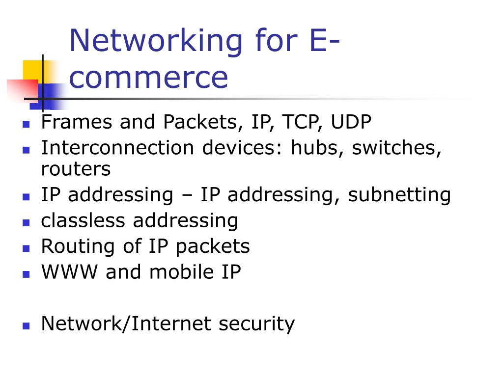 Networking for E-commerce