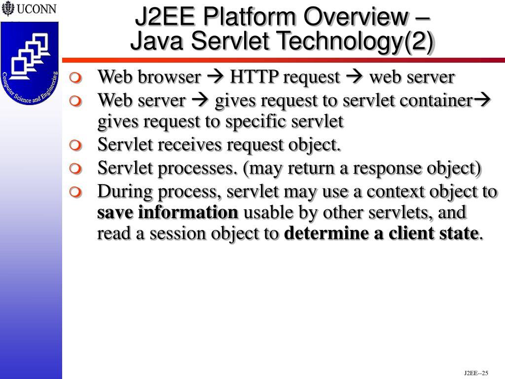 J2EE Platform Overview –