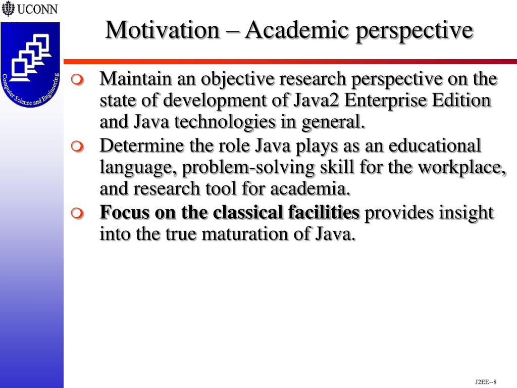 Motivation – Academic perspective
