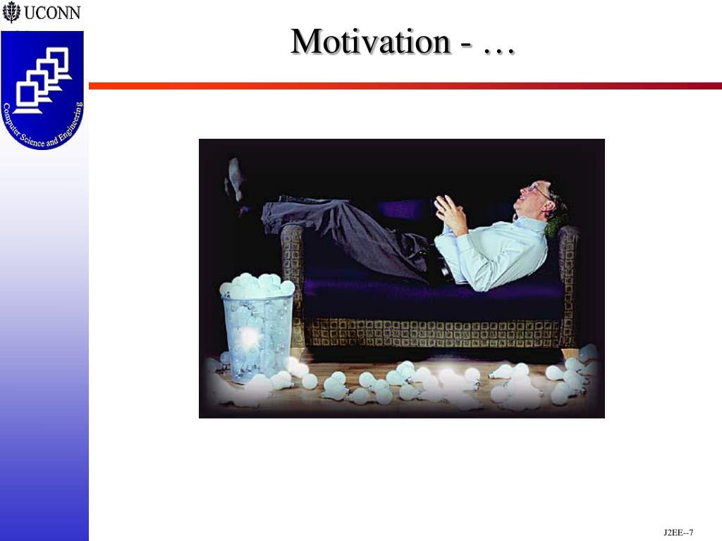 Motivation - …