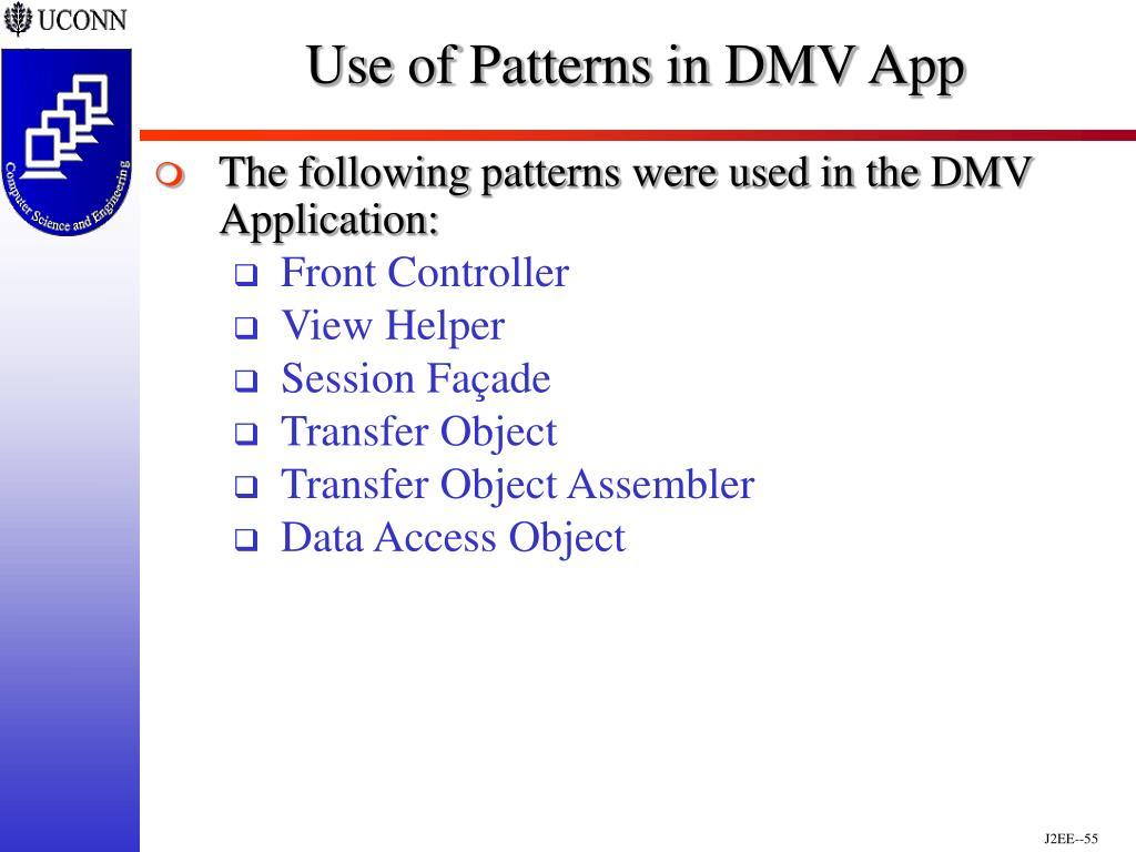 Use of Patterns in DMV App