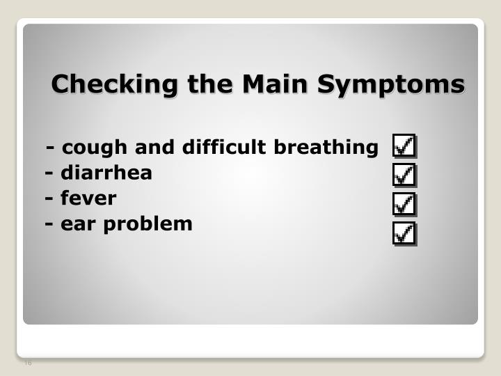 Checking the Main Symptoms