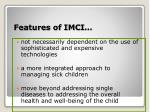 features of imci