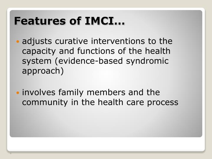 adjusts curative interventions to the capacity and functions of the health system (evidence-based syndromic approach)