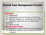 overall case management process