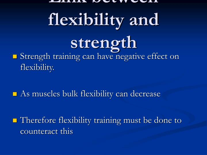 Link between flexibility and strength