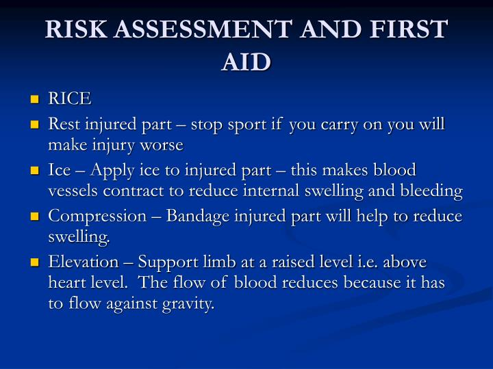 RISK ASSESSMENT AND FIRST AID