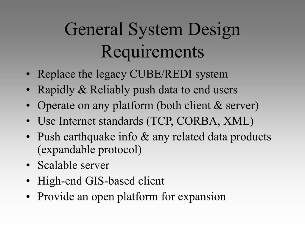 General System Design Requirements