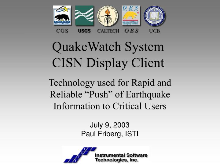 Quakewatch system cisn display client l.jpg