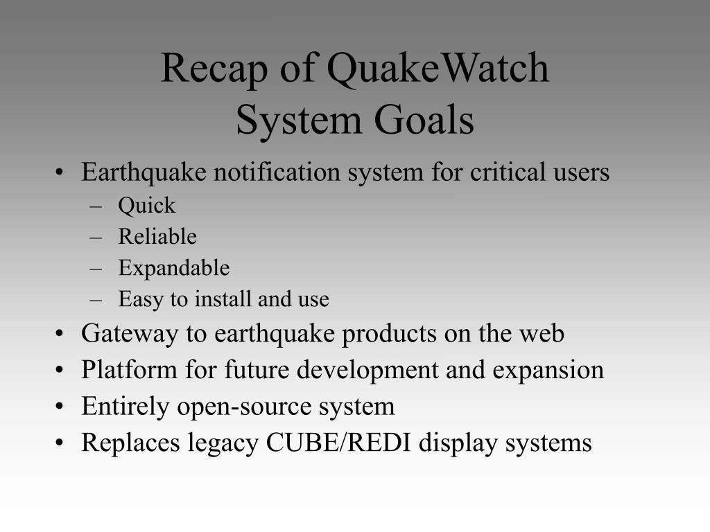 Recap of QuakeWatch