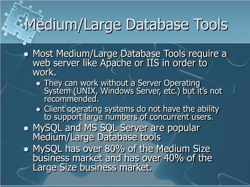 Medium/Large Database Tools