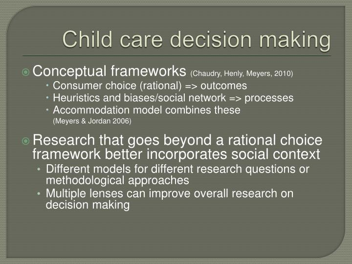 Child care decision making
