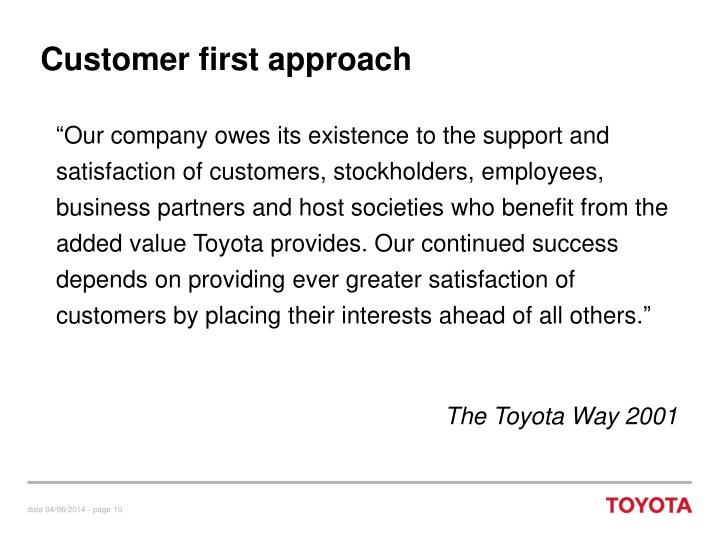 Customer first approach