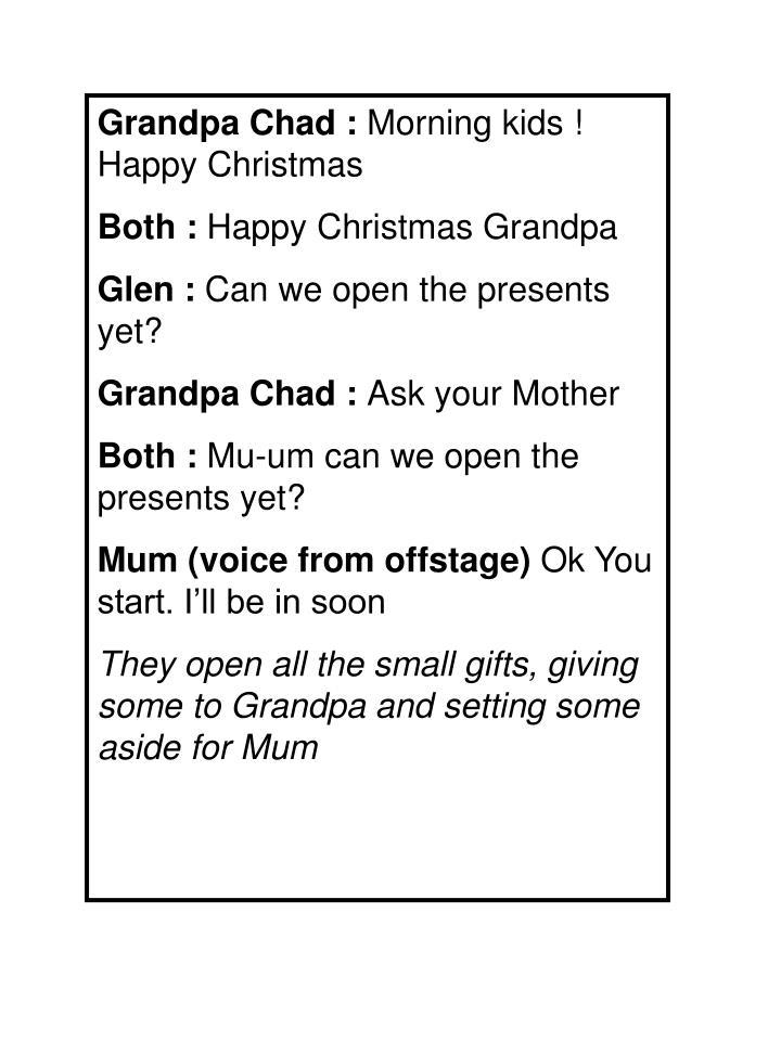 Grandpa Chad :