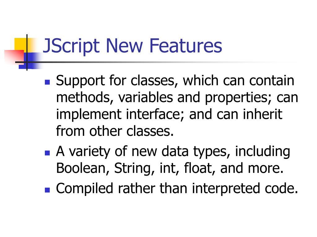JScript New Features