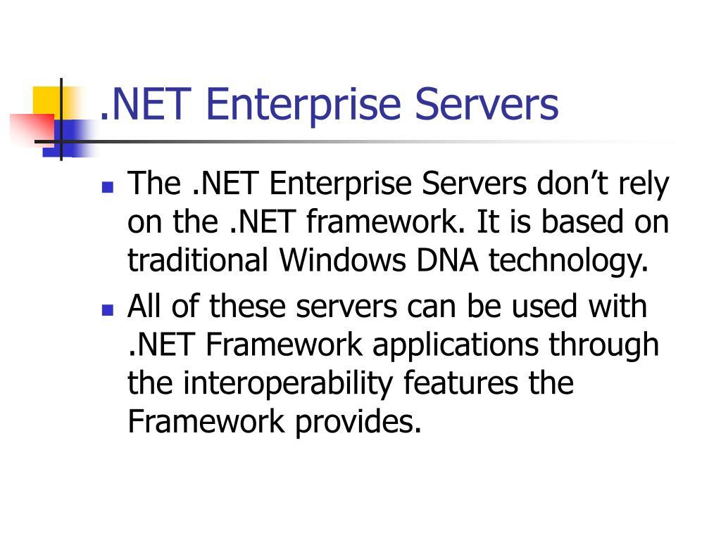 .NET Enterprise Servers