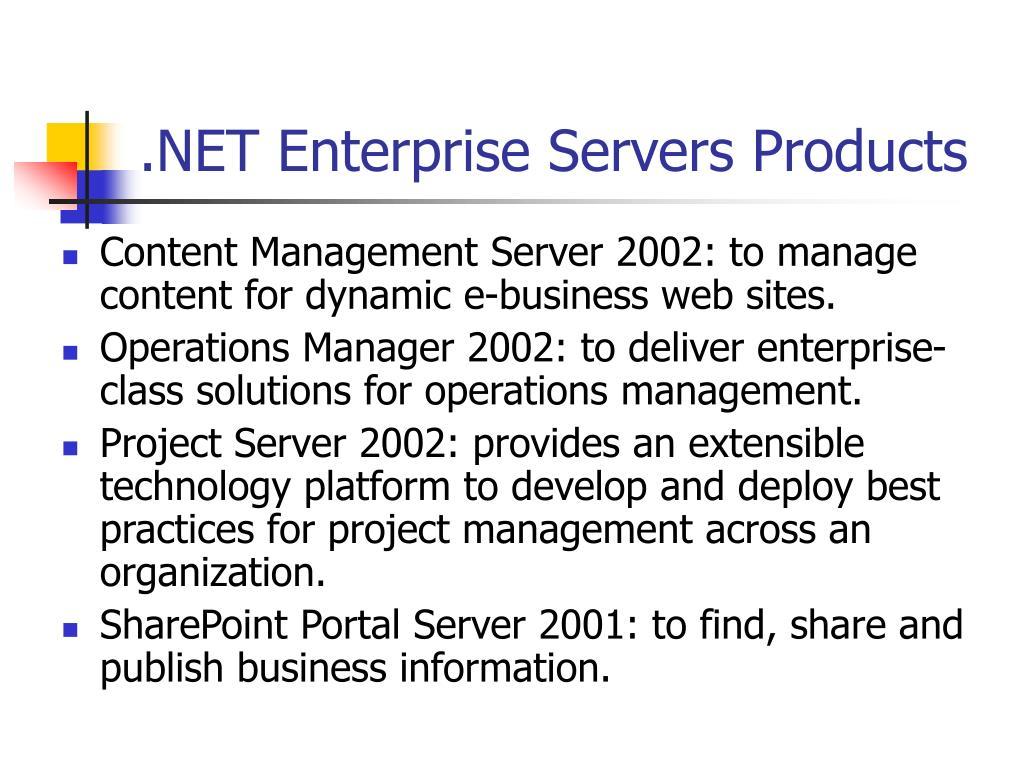 .NET Enterprise Servers Products