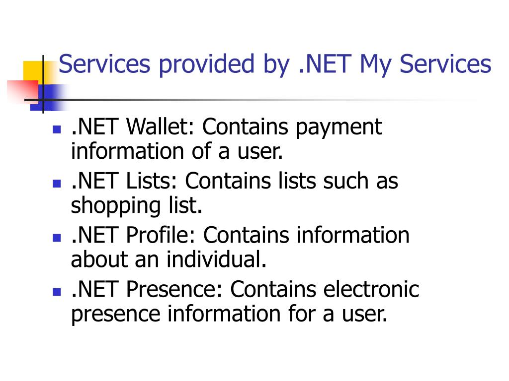 Services provided by .NET My Services