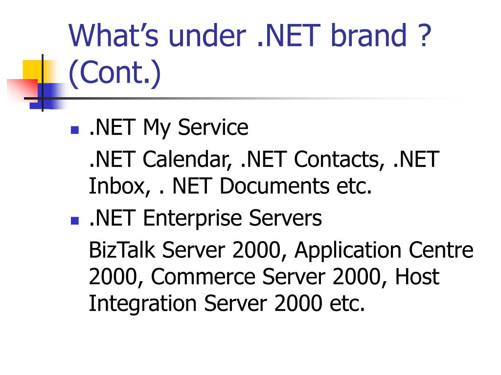 What's under .NET brand ? (Cont.)