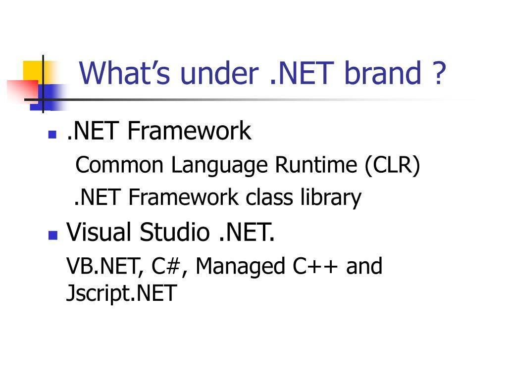 What's under .NET brand ?