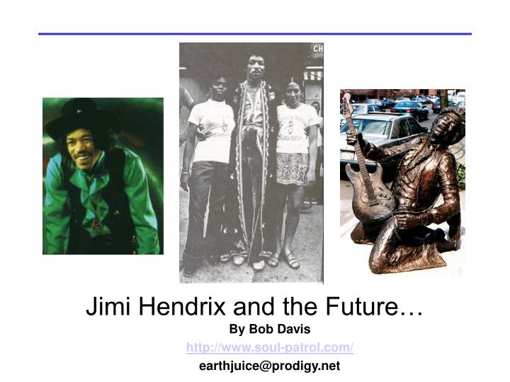 Jimi Hendrix and the Future…