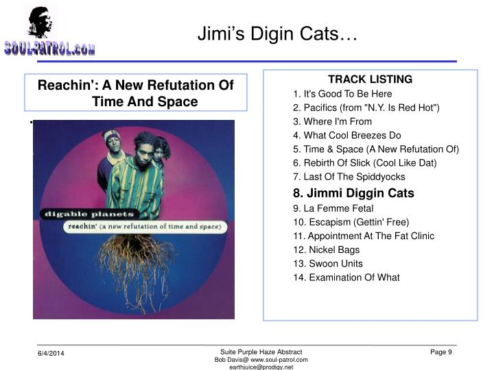 Jimi's Digin Cats…