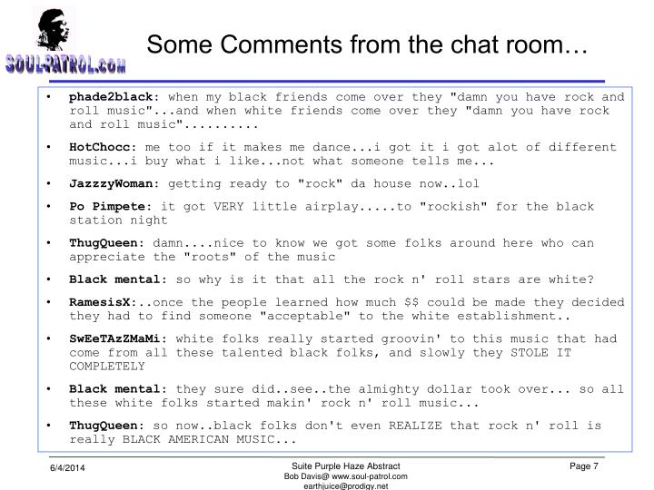 Some Comments from the chat room…