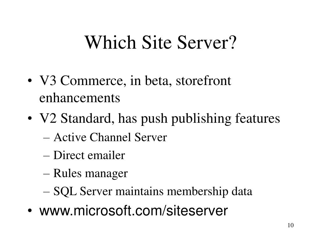 Which Site Server?