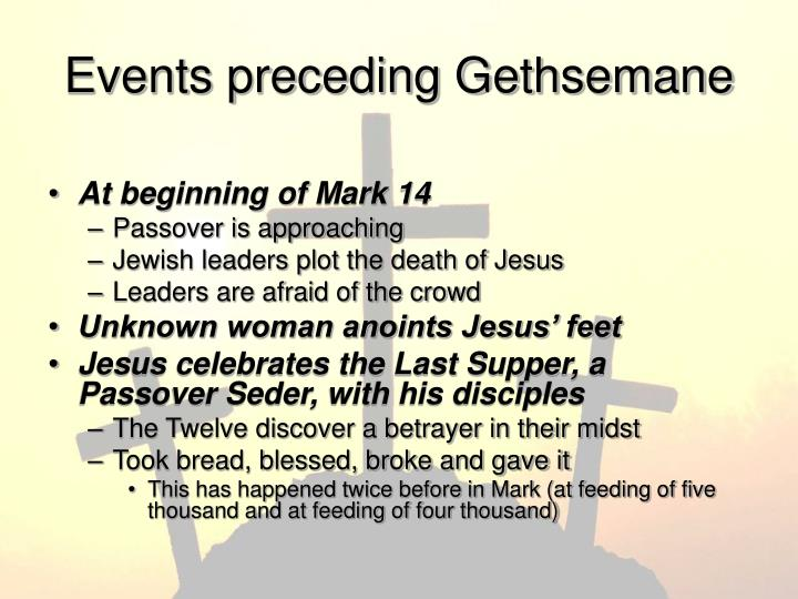 Events preceding Gethsemane
