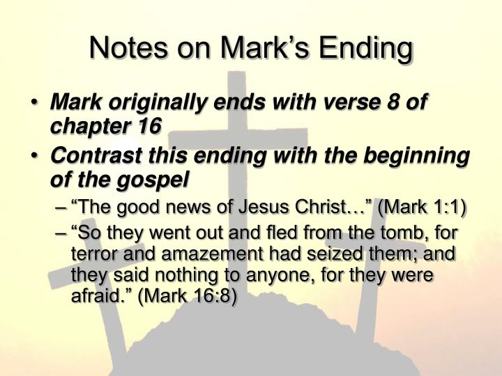 Notes on Mark's Ending