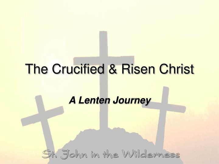 the crucified risen christ