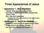 three appearances of jesus