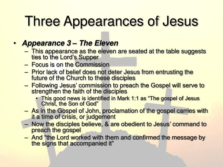 Three Appearances of Jesus