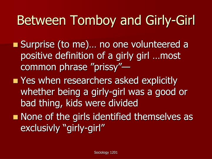 Between Tomboy and Girly-Girl