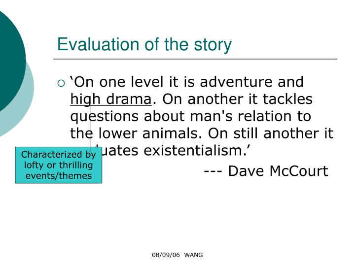 Evaluation of the story