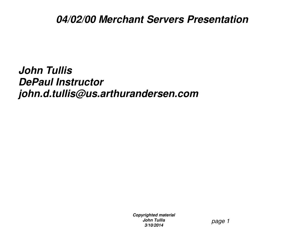 04/02/00 Merchant Servers Presentation