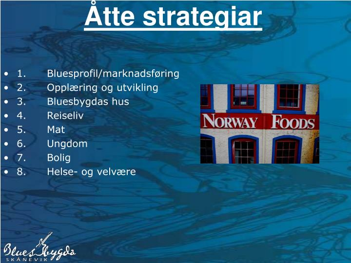 Åtte strategiar