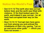 notice the world s past