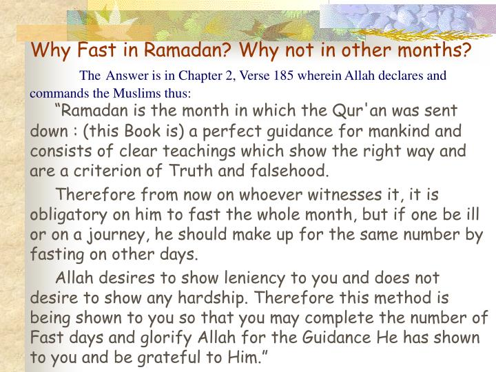 Why Fast in Ramadan? Why not in other months?