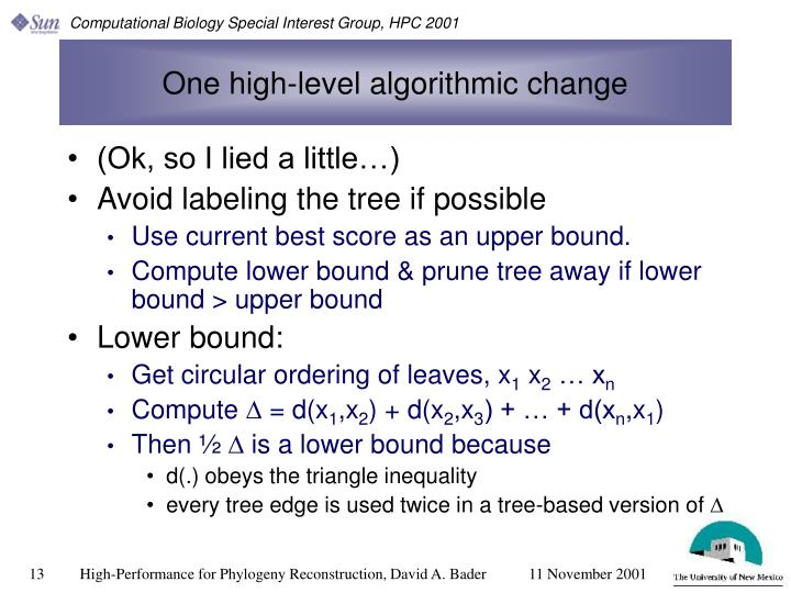 One high-level algorithmic change