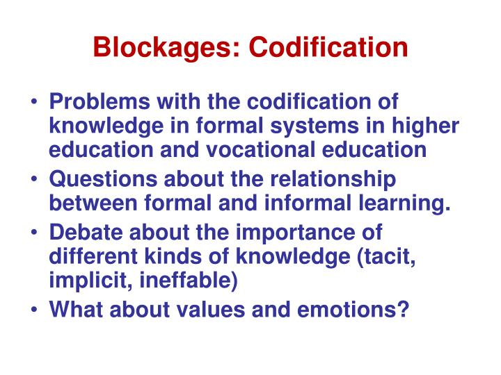 Blockages: Codification
