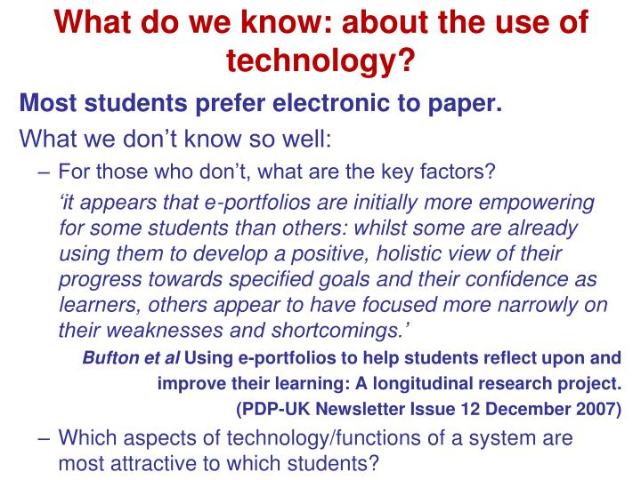 What do we know: about the use of technology?