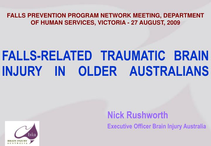 Falls related traumatic brain injury in older australians