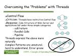 overcoming the problems with threads6
