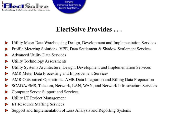 ElectSolve Provides . . .