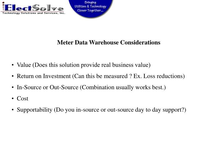 Meter Data Warehouse Considerations
