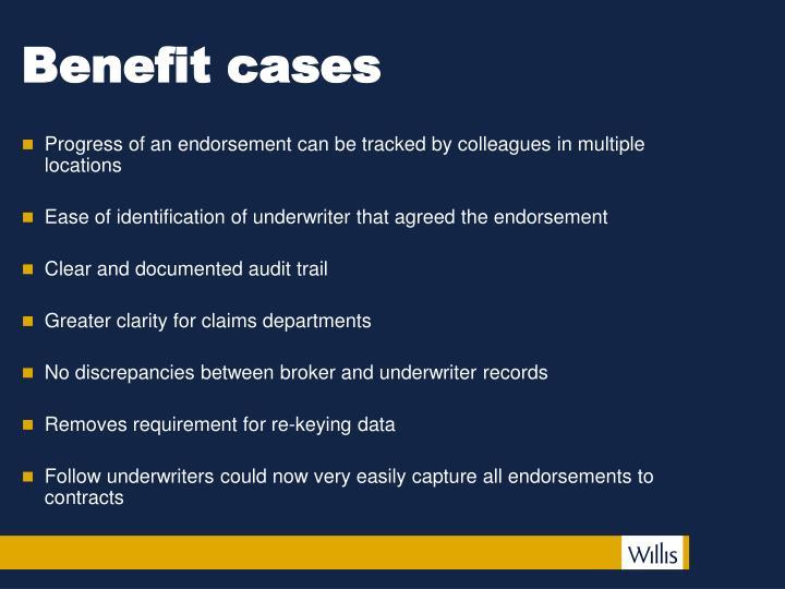 Benefit cases