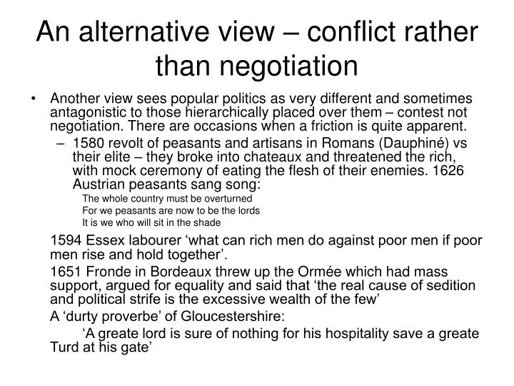 An alternative view – conflict rather than negotiation