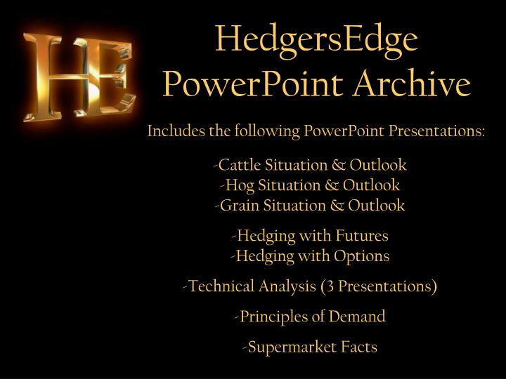 HedgersEdge PowerPoint Archive