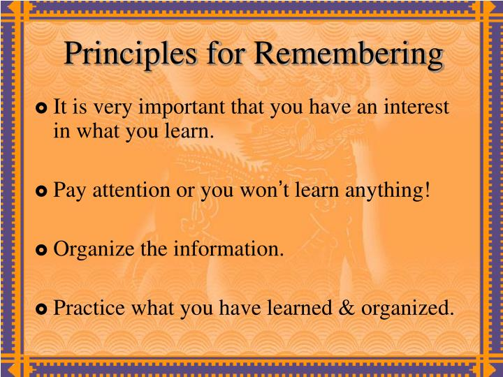 Principles for Remembering